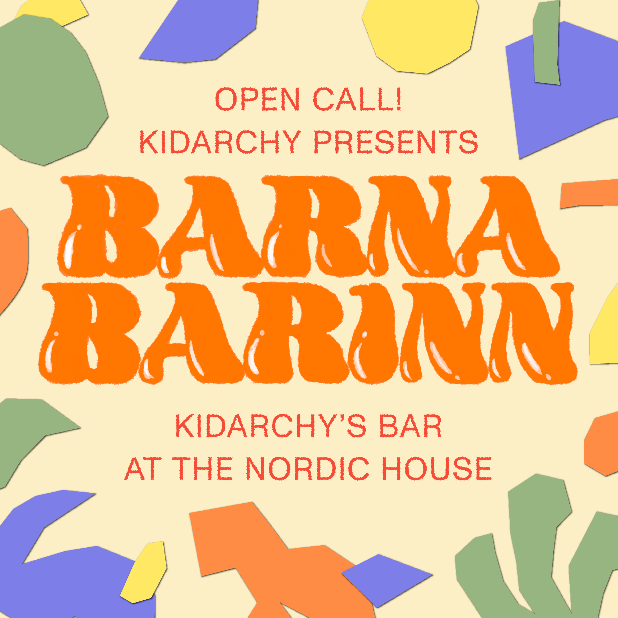 Open call: Kidarchy takes the lead in the Nordic House